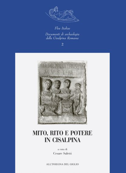 Mito, rito e potere in Cisalpina