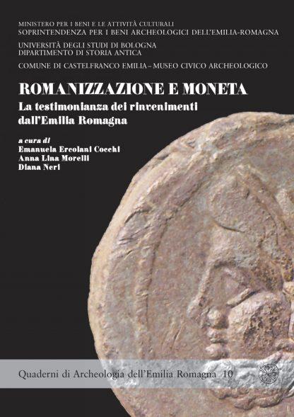 Romanizzazione e moneta. La testimonianza dei rinvenimenti dall'Emilia Romagna
