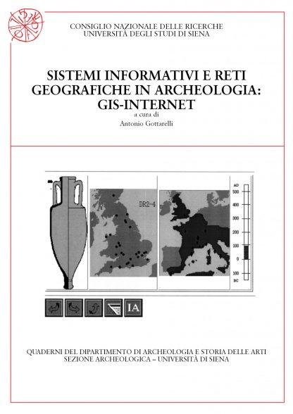 Sistemi informativi e reti geografiche in archeologia: GIS-INTERNET.