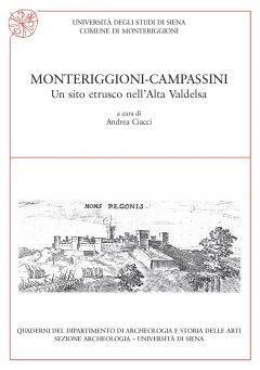Monteriggioni-Campassini. Un sito etrusco nell'Alta Valdelsa