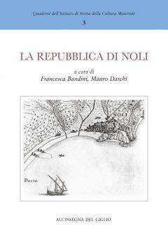 La repubblica di Noli e l'importanza dei porti minori del Mediterraneo nel Medioevo