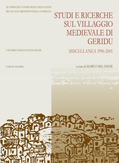 Studi e ricerche sul villaggio medievale di Geridu. Miscellanea 1996-2001