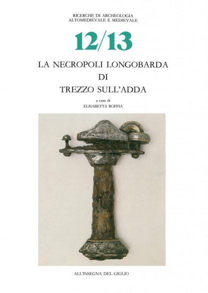 La necropoli longobarda di Trezzo sull'Adda