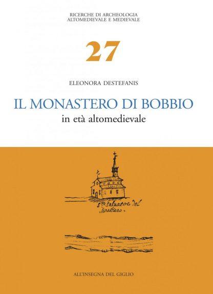 Il monastero di Bobbio in età altomedievale (Premio Ottone d'Assia 2000)