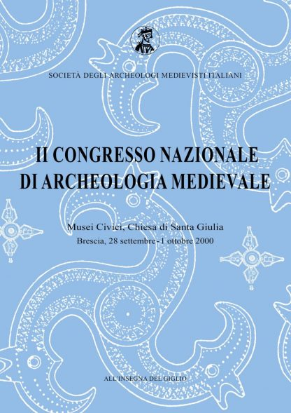 Atti del II Congresso Nazionale di Archeologia Medievale.