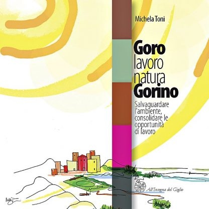 Goro, lavoro, natura, Gorino, copertina.