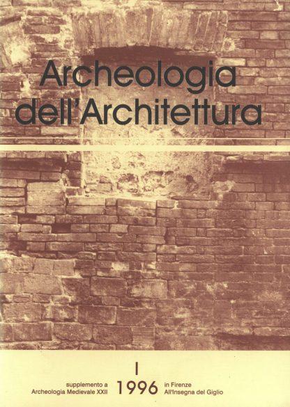 Archeologia dell'Architettura, I, 1996
