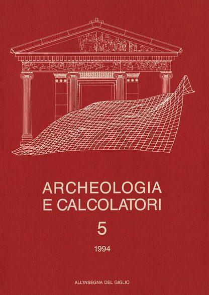 Archeologia e Calcolatori, 5, 1994