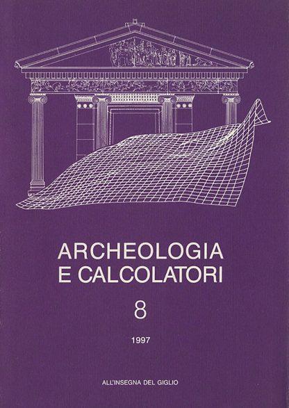 Archeologia e Calcolatori, 8, 1997, copertina.