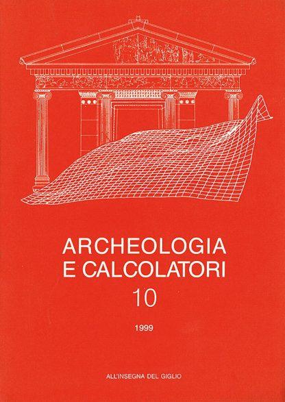 Archeologia e Calcolatori, 10, 1999