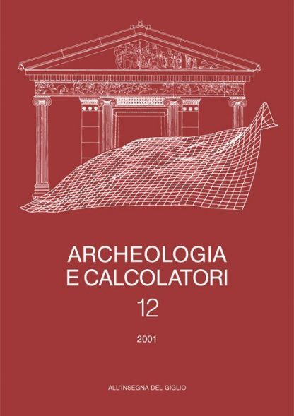 Archeologia e Calcolatori, 12, 2001