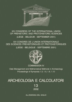 Archeologia e Calcolatori, 13, 2002 - XIV Congress of the I.U.P.P.S, copertina.