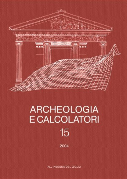 Archeologia e Calcolatori, 15, 2004