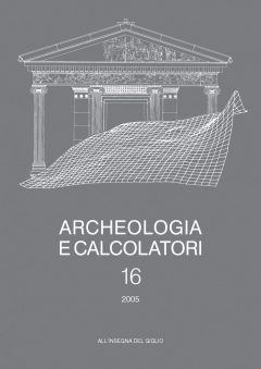 Archeologia e Calcolatori, 16, 2005