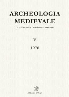 Archeologia Medievale, V, 1978.