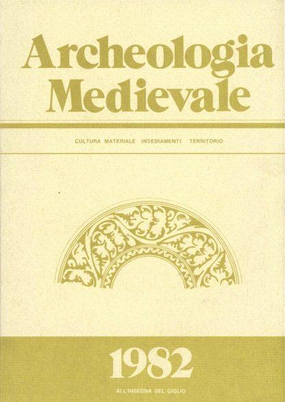 Archeologia Medievale, IX, 1982