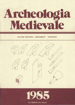Archeologia Medievale, XII, 1985.