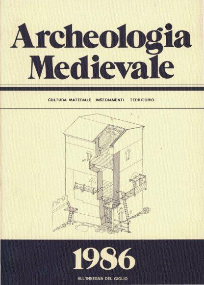 Archeologia Medievale, XIII, 1986.