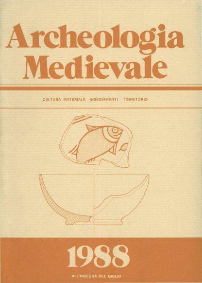 Archeologia Medievale, XV, 1988.