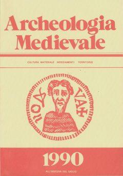 Archeologia Medievale, XVII, 1990 - Contiene gli Atti del Convegno: Insediamenti fortificati e contesti stratigrafici tardoromani e altomedievali nell'area alpina e padana (Villa Vigoni-Menaggio 1988-Como 1989).