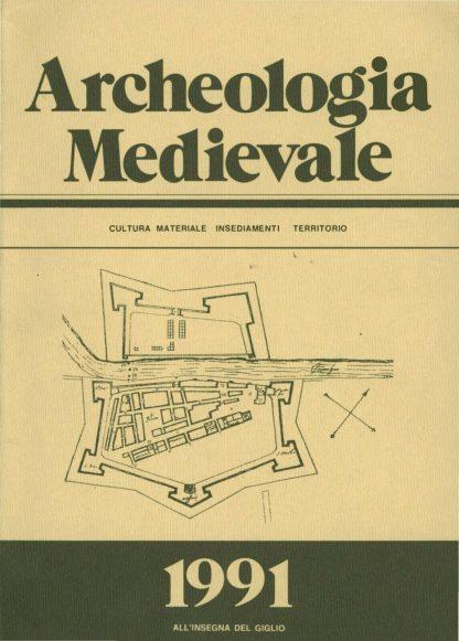Archeologia Medievale, XVIII, 1991.