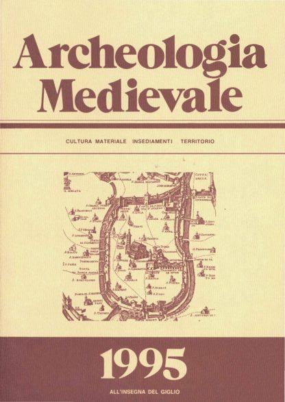 Archeologia Medievale, XXII, 1995.