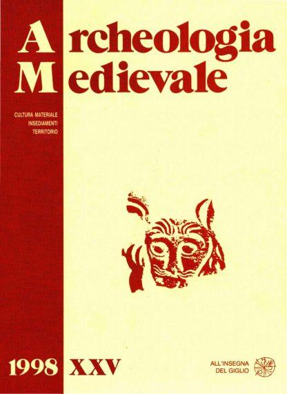 Archeologia Medievale, XXV, 1998.