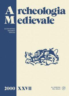 Archeologia Medievale, XXVII, 2000.