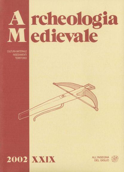 Archeologia Medievale, XXIX, 2002