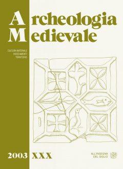 Archeologia Medievale, XXX, 2003