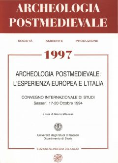 APM - Archeologia Postmedievale, 1, 1997 - Contiene gli Atti del Convegno Internazionale di Studi 'Archeologia Postmedievale in Italia: l'esperienza europea e l'Italia' (Sassari 1994).