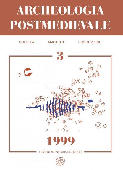 APM - Archeologia Postmedievale, 3, 1999