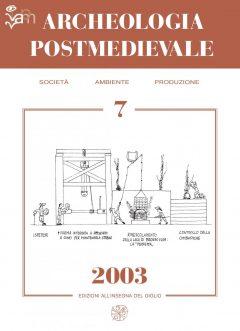 APM - Archeologia Postmedievale, 7, 2003
