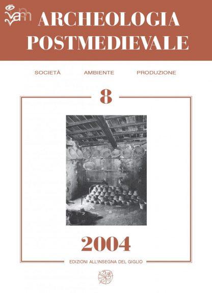 APM - Archeologia Postmedievale, 8, 2004