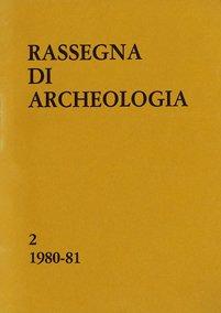 Rassegna di Archeologia, 2, 1980-81