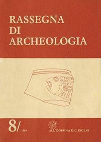 Rassegna di Archeologia, 8, 1989