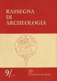 Rassegna di Archeologia, 9, 1990
