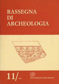 Rassegna di Archeologia, 11, 1993