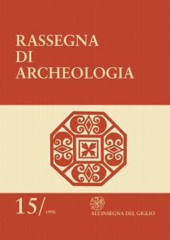 Rassegna di Archeologia, 15, 1998.
