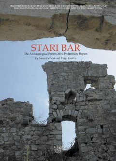 Stari Bar. The Archaeological Project 2004. Preliminary Report - copertina