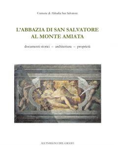 L'Abbazia di San Salvatore al Monte Amiata.