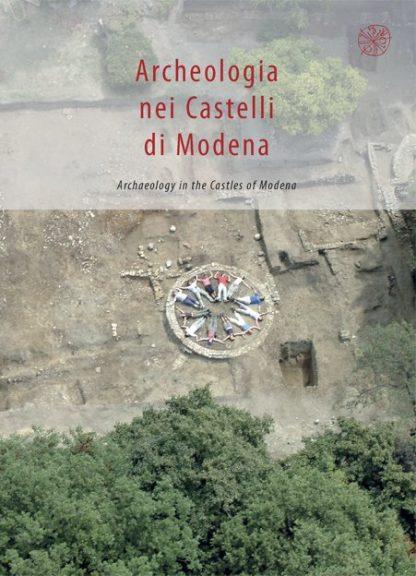 Archeologia nei Castelli di Modena, copertina.