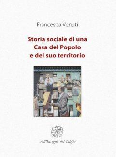 Storia sociale di una Casa del Popolo, copertina.