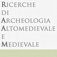 Ricerche di Archeologia Altomedievale e Medievale