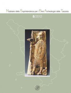 Notiziario della Soprintendenza per i Beni Archeologici della Toscana 8/2012, copertina