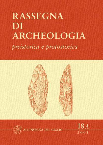 Rassegna di archeologia preistorica e protostorica 18A, copertina