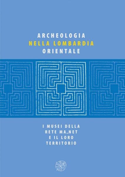 Archeologia nella Lombardia orientale, copertina
