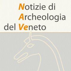 NAVe - Notizie di Archeologia del Veneto