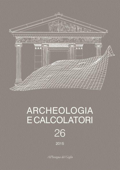 Archeologia e Calcolatori, 26, copertina.