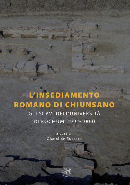 L'insediamento romano di Chiunsano, copertina.
